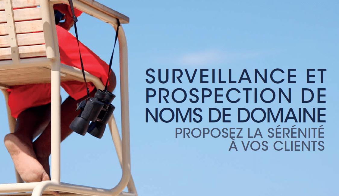 Une surveillance complète sur la plupart des extensions du marché